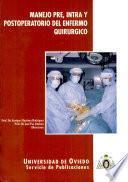 Manejo pre, intra y postoperatorio del enfermo quirúrgico
