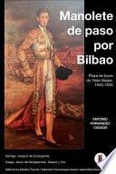 Manolete de Paso Por Bilbao