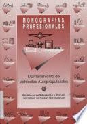 Mantenimiento de vehículos autopropulsados. Monografías profesionales