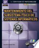 Mantenimiento del Subsistema Físico de Sistemas Informáticos
