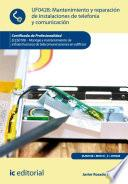 Mantenimiento y reparación de instalaciones de telefonía y comunicación. ELES0108