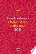 Manual católico para visitar a los enfermos 2021