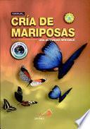 MANUAL CRÍA DE MARIPOSAS