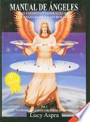 Manual de Angeles, Volume 2: Las Emisiones Siderales de los Angeles de la Astrologia: Un Sistema Para Conocer A los Angeles del Zodiaco