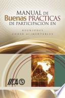 Manual de buenas prácticas de participación en reuniones del Codex Alimentarius