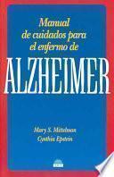 Manual de cuidados para el enfermo de Alzheimer