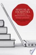 Manual de escritura académica y profesional: Estrategias gramaticales (579 p.)