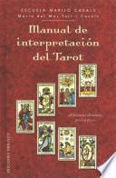 Manual de interpretacion del tarot / Tarot Interpretation Manual