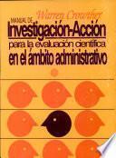 Manual de investigación-acción para la evaluación en el ámbito administrativo