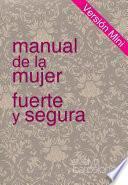 MANUAL DE LA MUJER FUERTE Y SEGURA, Versión Mini