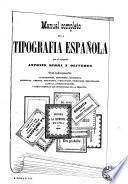 Manual de la tipografia española, ó sea, El Arte de la imprenta