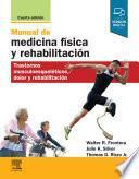 Manual de medicina física y rehabilitación