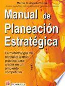 Manual De Planeacion Estrategica/ Manual of Strategic Planning