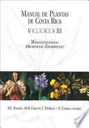 Manual de plantas de Costa Rica: Monocotiledóneas (Orchidaceae-Zingiberaceae)