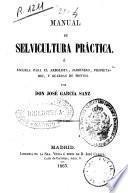 Manual de selvicultura práctica...