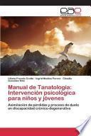 Manual de Tanatología: Intervención psicológica para niños y jóvenes
