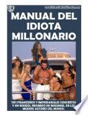 MANUAL DEL IDIOTA MILLONARIO