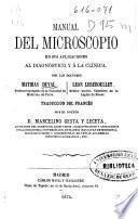 Manual del microscopio en sus aplicaciones al diagnóstico y a la clínica