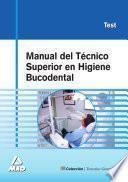 Manual Del Tecnico Superior en Higiene Bucodental. M Test