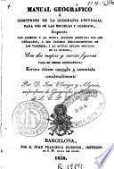 Manual geográfico o Compendio de la geografía universal para uso de las escuelas y colegios