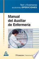 Manual Para Auxiliar de Enfermeria. Test Y Examenes de Distintas Oposiciones.ebook