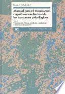 Manual para el Tratamiento Cognitivo-Conductual de los Trastornos Psicologicos
