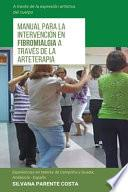 Manual para la intervención en fibromialgia a través de la arteterapia