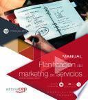 Manual. Planificación del marketing de servicios (COMM041PO). Especialidades formativas