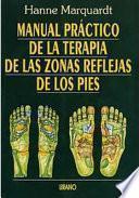 Manual práctico de la terapia de las zonas reflejas de los pies