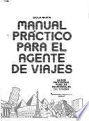Manual práctico para el agente de viajes