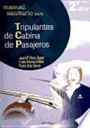 Manual sanitario para tripulantes de cabina de pasajeros. 2a edición