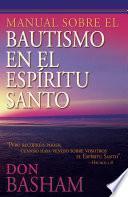 Manual sobre el bautismo en el Espíritu Santo