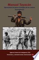 Manual Tayacán Operaciones de guerra sicológica de los contras nicaragüenses