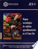 Mapeo tecnológico de cadenas agroalimentarias en el Cono Sur