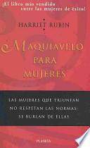 Maquiavelo para mujeres/ Maquiavelo for Women