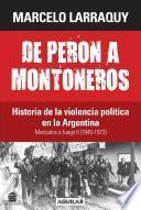 Marcados a fuego 2 (1945-1973). De Perón a Montoneros