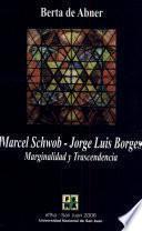 Marcel Schwob, Jorge Luis Borges
