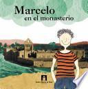 Marcelo en el monasterio