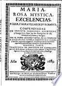 María, rosa mística, excelencias,poder y maravillas de su Rosario