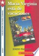 María Virginia está de vacaciones