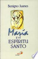 MARÍA Y EL ESPÍRITU SANTO