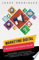 Marketing Digital: 7 Negocios Exitosos Online