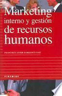 Marketing interno y gestión de recursos humanos