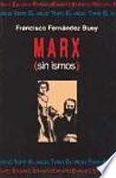 Marx (sin ismos)