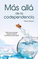 Más Allá de la Codependencia (Beyond Codependency)