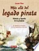 Más Allá Del Legado Pirata
