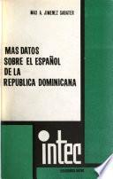 Más datos sobre el español de la República Dominicana