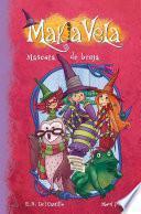 Mascota de bruja (Serie Makia Vela 3)