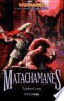 Matachamanes