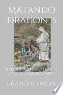 Matando Dragones